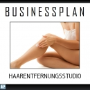 Businessplan Haarentfernungsstudio